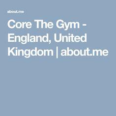 Core The Gym - England, United Kingdom United Kingdom, Core, England, The Unit, Gym, Website, England Uk, England Uk, Work Out
