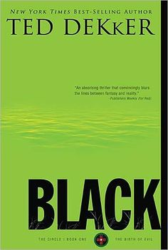 Black (Circle Series #1)...actually all of them...(Red, White, Green) by Ted Decker