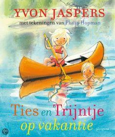 Voor 4-6 jaar;  Ties en Trijntje op vakantie van Yvon Jaspers.