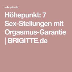 Höhepunkt: 7 Sex-Stellungen mit Orgasmus-Garantie | BRIGITTE.de