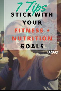 Have you had trouble sticking with your fitness and nutrition goals, falling short every time? Follow these tips to help you stick with it and acheive your goal!