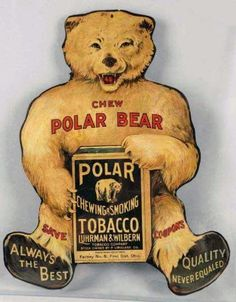 Rare Original Polar Bear Tobacco Die-Cut Sign Vintage Advertising Signs, Vintage Branding, Advertising Poster, Vintage Advertisements, Vintage Tins, Vintage Labels, Vintage Postcards, Vintage Ephemera, Antique Signs