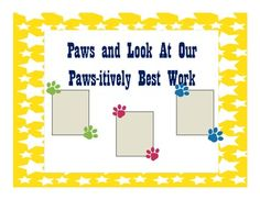 Paws and Look at Our Paws-itively Best WorkUse this paw theme bulletin board to display student work. Print out the paws (color looks th. Classroom Behavior, School Classroom, Classroom Themes, School Office, Kindergarten Teachers, Student Teaching, Student Work, Dog Bulletin Board, School Hallways