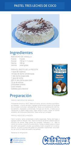 Para los fans del pastel tres leches. Prepara esta versión con un toque de crema de coco Calahua