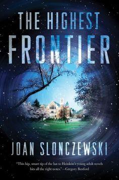 The Highest Frontier - Joan Slonczewski (Tor Books)
