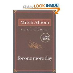 All of Mitch Albom's books are really very good.
