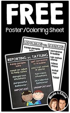 FREE posters and coloring sheets from Nicole and Eliceo. This freebie supports classroom management through character building. Students will learn to think before they speak, and the difference between reporting vs. tattling (English & Spanish)