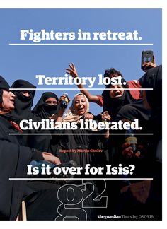Guardian g2 cover: Is it over for Isis? #editorialdesign #newspaperdesign #graphicdesign #design #theguardian