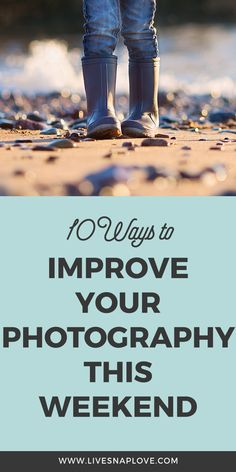 Improve your photography this weekend with these photography tips and tutorials! | Photography Tips | Photography Tutorials | Beginner Photography Tips |