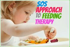 Miss Chatterbox: The SOS (Sequential Oral Sensory) Approach to Feeding. #feedingtherapy #sensory