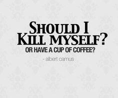 Albert Camus quote on coffee