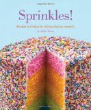 Sprinkles!: Recipes and Ideas for Rainbowlicious Desserts :  A cute cookbook that will help you find food ideas for a Sprinkle baby shower.