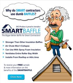 Why do Smart contractors use dumb Baffle? DCI is proud to introduce SmartBaffle. The Bigger Better Baffle for Smart Contractors!