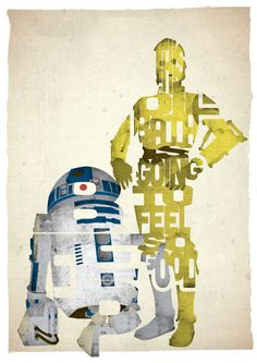 STANDARD SIZE Star Wars c-3po and r2-d2 typography print based on a quote from the movie A New Hope