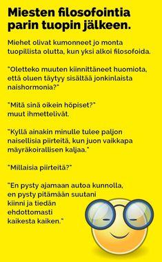 miesten_filosofointia_2 Jokes, Lol, Humor, Funny, Random, Husky Jokes, Humour, Memes, Funny Photos