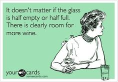 Clearly room for more wine!.