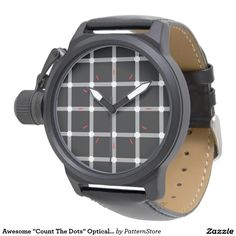 """Awesome """"Count The Dots"""" Optical Illusion Pattern Wristwatches from Wristwatches, Optical Illusions, Count, Dots, Awesome, Pattern, Black, Stitches, Black People"""