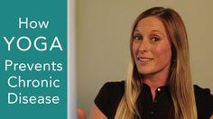 Yoga: How Yoga Prevents and Treats Chronic Disease (obesity, heart disea...