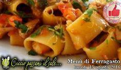 Menù Ferragosto Da Ciccio Passami Il Sale http://affariok.blogspot.it/2016/08/menu-ferragosto-da-ciccio-passami-il.html
