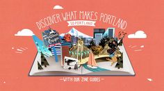 "Travel Portland ""Discover What makes Portland So Portland"" Campaign - CRCR"