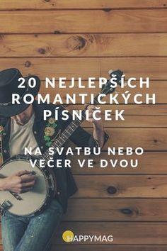 TOP 20 nejlepších romantických písniček na svatbu nebo večer ve dvou Karel Gott, John Legend, Better Day, Wedding Songs, Aerosmith, Coldplay, Ed Sheeran, Good Things, Music