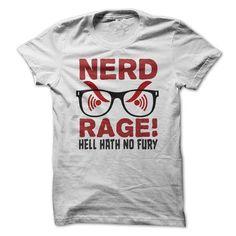 Nerd Rage - Hell Hath No Fury - Funny T Shirt T-Shirt Hoodie Sweatshirts uii. Check price ==► http://graphictshirts.xyz/?p=51391