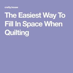 Sewing Quilts The Easiest Way To Fill In Space When Quilting - Don't know where to start? This will help! Beginner Quilt Patterns, Machine Quilting Patterns, Quilting For Beginners, Quilting Tips, Quilting Tutorials, Longarm Quilting, Quilting Rulers, Modern Quilting, Quilting Projects