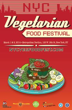 Calling all Vegetarians, Vegans and those who just want to learn how to eat better! SocialEyesNYC is giving away TWO pair of tickets to the upcoming NYC Vegetarian Food Festival, March 1-2, 2014.