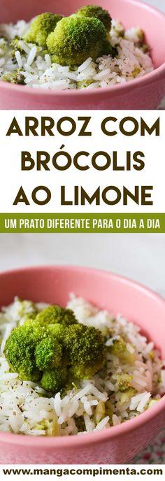Arroz com Brócolis ao Limone - Caderno de Receitas Food Net, Chorizo, Broccoli, Healthy Recipes, Healthy Food, Vegetables, Rice Recipes, Vegetarian Recipes, Side Dishes