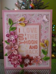 "Handmade Pink Paper Quilling Card ""I Love You to the Moon and Back"" with Flowers (Valentines day, Birthday, Anniversary) by FromQuillingWithLove"