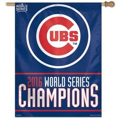 Chicago Cubs Banner 27 in x 37 in Vertical 2016 World Series Champs
