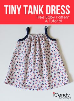 Tiny Tank Dress Tutorial Jen of iCandy shows a simple way to mix and match printed fabrics and bias tapes to create these cute tank dresses. Click Cute Tank Dress for tutorial and Free pattern. At S