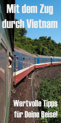 Mit dem Zug durch Vietnam. Zugreise-Tipps mit Infos zu Zugtickets, Fahrpläne, Zugklassen und Sicherheit. Reisetipps vom Andersreisenden, der am liebsten mit dem Zug Vietnam bereist. #schienenreisen
