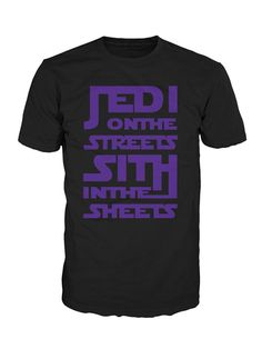 jedi on the streets, sith in the sheets