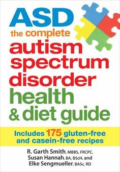 ASD The Complete Autism Spectrum Disorder Health and Diet Guide: Includes 175 Gluten-Free and Casein-Free Recipes Asd Symptoms, Fruit Sushi, Recipe R, Autism Spectrum Disorder, Children With Autism, Media Center, Health Diet, Health Care, Social Skills