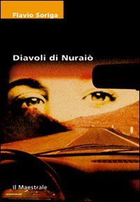 Diavoli di Nuraiò - Flavio Soriga