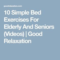 Bed exercises for elderly