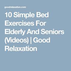 Bed exercises for elderly