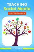 Teaching Social Media: the Can-Do Guide by Liz M. Kirchhoff #DOEBibliography