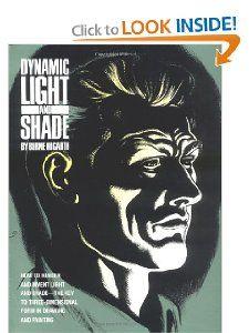 Dynamic Light and Shade: Burne Hogarth: 9780823015818: Amazon.com: Books
