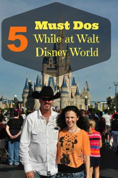 5 Must Dos While at Walt Disney World-Please read so you don't miss out on a MUST!