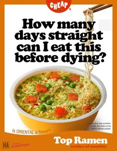 funny caption ramen how many days straight can i eat this before dying