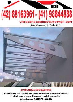 CASA NOVA ESQUADRIAS   Fabricante de Todos em policabonato , curvos e retos , trabalhamos com diversos modelos confira  Atendemos CONSTRUCAD (42) 8816-3961 Hezir Leal Hultman 931 Sao Mateus do Sul ( Pr )