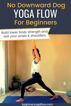 This yoga flow for beginners gives your shoulders and wrists a break! Build lower body strength with this free vinyasa yoga class. 30 Minute Yoga, Downward Dog, Vinyasa Yoga, Yoga Flow