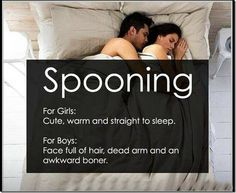 "Spooning. So true!!!! Except for that last part I don't know if it's an ""awkward"" boner"