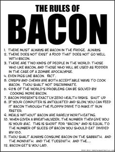 These are facts. i love bacon!