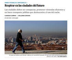 Respirar en las ciudades del futuro / @el_pais | #socialcities
