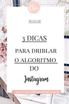dicas para ter mais engajamento no instagram, melhorar o instagram, algoritmo novo instagram, como funciona o algoritmo do instagram, algoritmo novo instagram, dicas instagram