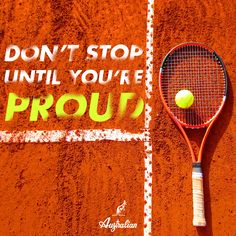 You are not born as a Champion. Enjoy your victories, learn from your defeats. #Australian #tennis #tennislovers #tennismotivational #mood #proud #dontstop