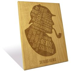 """Sherlock Holmes' famous quote etched on a Wooden Plaque (7.5""""x10""""). $45.00, via Etsy."""